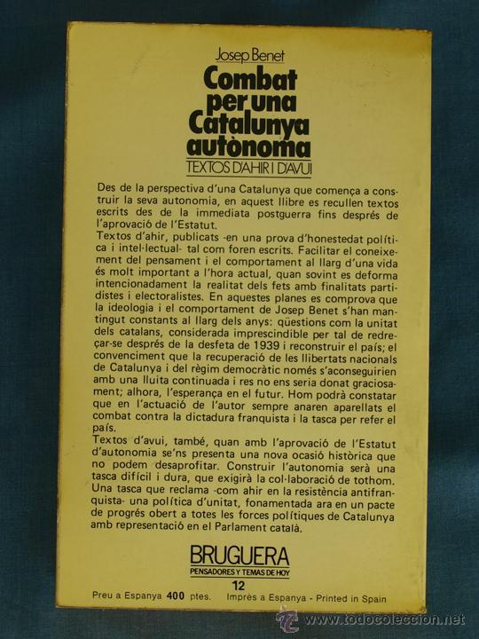Libros de segunda mano: COMBAT PER UNA CATALUNYA AUTÒNOMA: TEXTOS D'AHIR I D'AVUI. JOSEP BENET. Bruguera, 80. 1ª Ed. Català - Foto 2 - 44942034