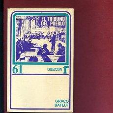 Libros de segunda mano: BAEUF,GRACO,, EL TRIBUNO DEL PUEBLO,EDS ROCA Nº 61,1975. Lote 207202362