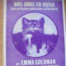 Libros de segunda mano: DOS AÑOS EN RUSIA – EMMA GOLDMAN. Lote 45123511