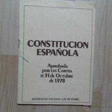 Libros de segunda mano: CONSTITUCION ESPAÑOLA - 31 OCTUBRE 1978. Lote 45297873