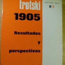 Libros de segunda mano: LEON TROTSKI - 1905 RESULTADOS Y PERSPECTIVAS. Lote 45669997
