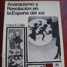 Libros de segunda mano: (300) ANARQUISMO Y REVOLUCION EN LA ESPAÑA DEL XIX. Lote 30888872