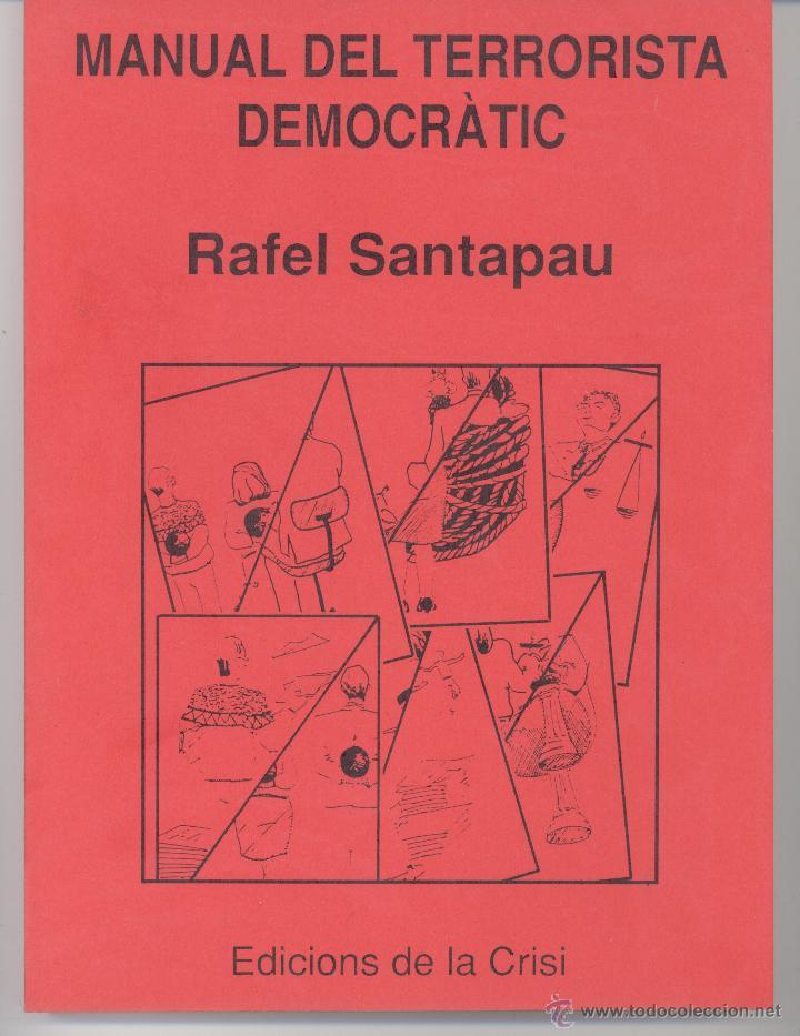 MANUAL DEL TERRORISTA DEMOCRÀTIC (CATALÁN) (Libros de Segunda Mano - Pensamiento - Política)