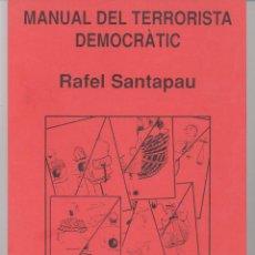 Libros de segunda mano: MANUAL DEL TERRORISTA DEMOCRÀTIC (CATALÁN). Lote 51508795