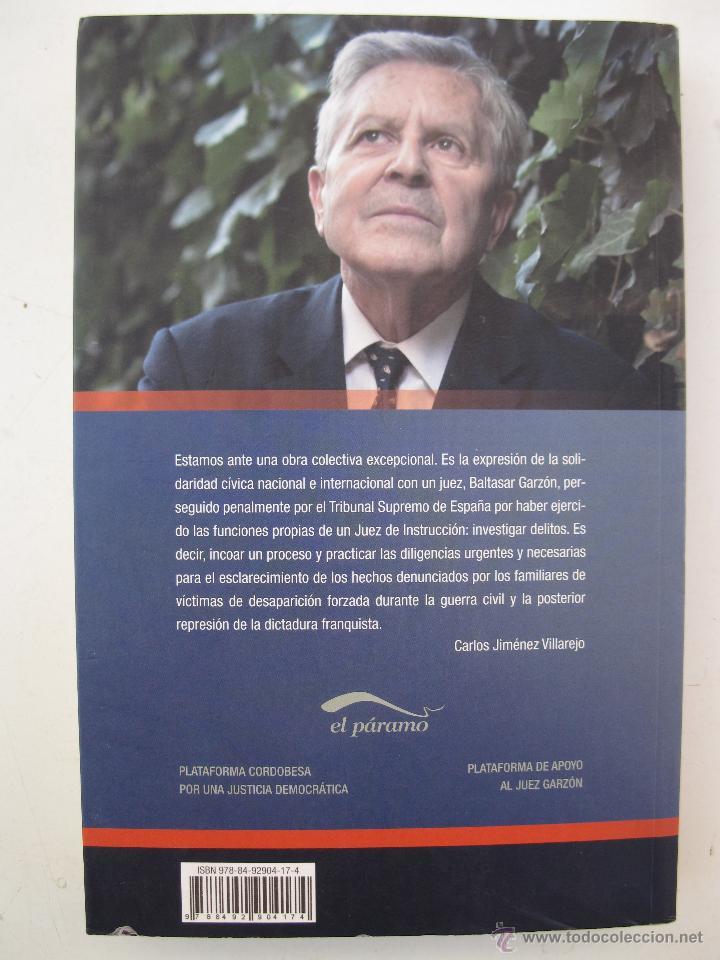 Libros de segunda mano: LA SOLIDARIDAD CON EL JUEZ GARZÓN - CARLOS JIMÉNEZ VILLAREJO - EDITORIAL EL PÁRAMO - AÑO 2010. - Foto 2 - 45850277