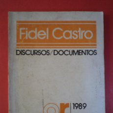 Libros de segunda mano: DISCURSOS / DOCUMENTOS. AÑO 1989 1 SEMESTRE ENERO-JUNIO. FIDEL CASTRO. EDITORA POLÍTICA, LA HABANA.. Lote 45887195
