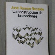 Libros de segunda mano: LA CONSTRUCCIÓN DE LAS NACIONES. Lote 46242819