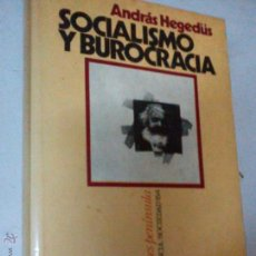 Libros de segunda mano: SOCIALISMO Y BUROCRACIA, ANDRÁS HEGEDÜS, REF MARX BS3. Lote 46294594