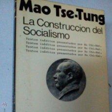 Libros de segunda mano: LA CONSTRUCCIÓN DEL SOCIALISMO, MAO, TSE-TUNG, MARX BS 2. Lote 46444022