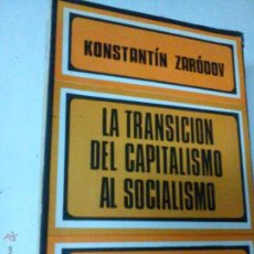 Libros de segunda mano - LA TRANSICIÓN DEL CAPITALISMO AL SOCIALISMO, ZARÓDOV, KONSTANTÍN, MARX BS 4 - 46444299