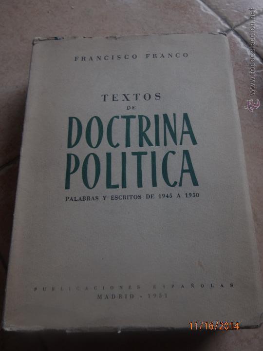 FRANCISCO FRANCO, TEXTOS DE DOCTRINA POLÍTICA. PALABRAS Y ESCRITOS DE 1945 A 1950 (Libros de Segunda Mano - Pensamiento - Política)