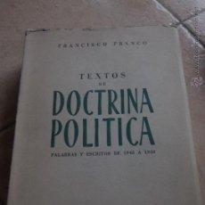 Libros de segunda mano: FRANCISCO FRANCO, TEXTOS DE DOCTRINA POLÍTICA. PALABRAS Y ESCRITOS DE 1945 A 1950. Lote 46492016