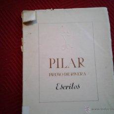 Libros de segunda mano: PILAR PRIMO DE RIVERA ESCRITOS . Lote 46562269