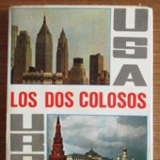 Libros de segunda mano: LOS DOS COLOSOS USA Y URSS. TOMO 2. EDITORIAL ARGOS 1970. Lote 46622665