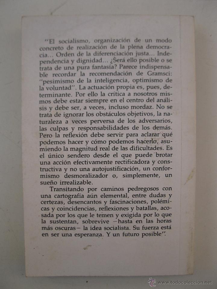 Libros de segunda mano: LA FUERZA DEMOCRÁTICA DE LA IDEA SOCIALISTA - JORGE ARRATE - EDICIONES DOCUMENTALES - AÑO 1985. - Foto 2 - 47056522