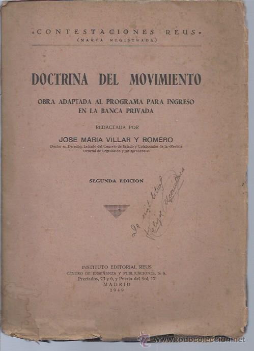 DOCTRINA DEL MOVIMIENTO, OBRA ADAPTADA AL PROGRAMA PARA INGRESO EN LA BANCA PRIVADA, ED.REUS 1949 (Libros de Segunda Mano - Pensamiento - Política)