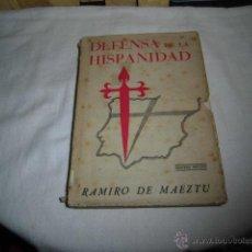 Libros de segunda mano: DEFENSA DE LA HISPANIDAD.RAMIRO DE MAEZTU.VALLADOLID 1938.-3ª EDICION. Lote 47376224