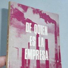 Libros de segunda mano: DE QUIÉN ES LA EMPRESA - GUILLERMO ROVIROSA (ZERO, 1970). Lote 47575803