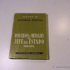 Libros de segunda mano: DISCURSOS Y MENSAJES DEL JEFE DEL ESTADO 1968-1970.. Lote 47626519