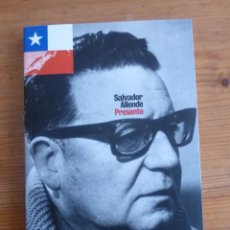 Libros de segunda mano: SALVADOR ALLENDE. PRESENTE. ED. PUBLICO. 2010 139 PAG. Lote 47647944