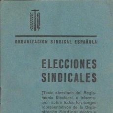 Libros de segunda mano: TEXTO ABREVIADO. ELECCIONES SINDICALES. ORGANIZACIÓN SINDICAL ESPAÑOLA.1960. FALANGE. SINDICALISMO. Lote 47799447