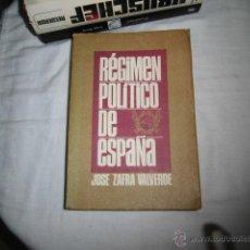 Libros de segunda mano: REGIMEN POLITICO DE ESPAÑA JOSE ZAFRA VALVERDE .EDICIONES UNIVERSIDAD DE NAVARRA PAMPLONA 1973. Lote 47895145