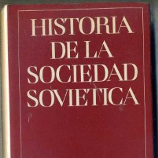 Libros de segunda mano: VARIOS AUTORES : HISTORIA DE LA SOCIEDAD SOVIETICA (PROGRESO, MOSCU, S/F) MUY ILUSTRADO. Lote 47901286