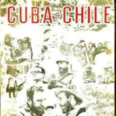Libros de segunda mano: CUBA CHILE - DOS PROCESOS HISTÓRICOS (LA HABANA, 1972) MUY ILUSTRADO. Lote 47920629