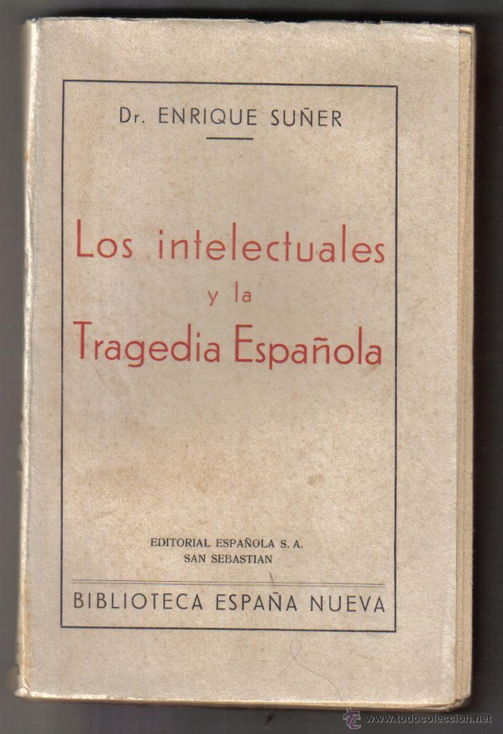 Resultado de imagen de los intelectuales y la tragedia española