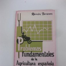 Libros de segunda mano: PROBLEMAS FUNDAMENTALES DE LA AGRICULTURA ESPAÑOLA. COLECCION LEE Y DISCUTE Nº 8. EDITORIAL ZYX.. Lote 48022030