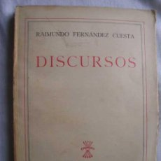 Libros de segunda mano: DISCURSOS. FERNÁNDEZ CUESTA, RAIMUNDO. 1942. Lote 48095465