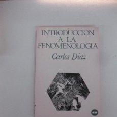 Libros de segunda mano: INTRODUCCION A LA FENOMENOLOGIA. COLECCION LEE Y DISCUTE SERIE V - Nº 20. EDITORIAL ZYX. 1971. Lote 48145975