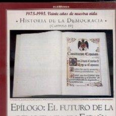 Libros de segunda mano: Hª DE LA DEMOCRACIA. LA AVENTURA DE LA LIBERTAD. CAPÍTULO 49: EPILOGO: EL FUTURO DE... A-P-1035,2. Lote 48163321