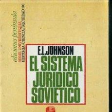 Libros de segunda mano: JOHNSON : EL SISTEMA JURÍDICO SOVIÉTICO (PENÍNSULA, 1974) . Lote 48387273