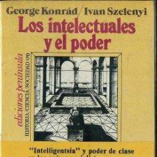 Libros de segunda mano: KONRAD / SZELENYI : LOS INTELECTUALES Y EL PODER (PENÍNSULA, 1981) . Lote 48387644