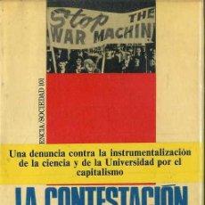 Libros de segunda mano: VARIOS AUTORES: LA CONTESTACIÓN UNIVERSITARIA (PENÍNSULA, 1973). Lote 48401167