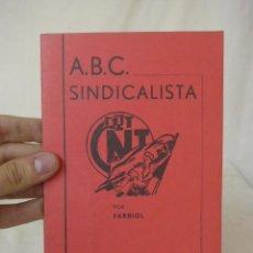 Libros de segunda mano: LIBRITO ABC SINDICALISTA, CNT, HECHO EN EXILIO. Lote 48482639
