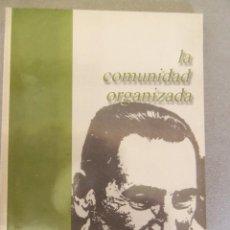Libros de segunda mano: LA COMUNIDAD ORGANIZADA, POR JUAN D. PERÓN - ARGENTINA - AÑO 2000 - EDICIÓN ESPECIAL - NUEVO - RARO!. Lote 48494370