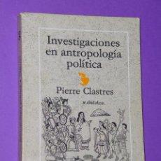 Libros de segunda mano: INVESTIGACIONES ANTROPOLOGIA POLITICA. Lote 48654042