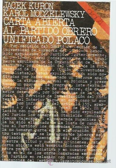 CARTA ABIERTA AL PARTIDO OBRERO UNIFICADO POLACO, JACEK KURON, KAROL MODZELEWSKY, AKAL 74 53 MADRID (Libros de Segunda Mano - Pensamiento - Política)