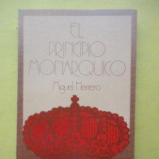Libros de segunda mano - EL PRINCIPIO MONARQUICO, MIGUEL HERRERO - 103434240