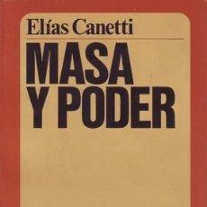 Libros de segunda mano: CANETTI, ELÍAS: MASA Y PODER. Lote 49349477