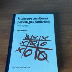 Libros de segunda mano: PRISIONEROS CON DILEMAS Y ESTRATEGIAS DOMINANTES. Lote 49530637