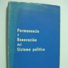 Libros de segunda mano: PERMANENCIA Y RENOVACION DEL SISTEMA POLÍTICO. EDICIONES DEL MOVIMIENTO 1965 (FRANCO, FALANGE). Lote 49595001