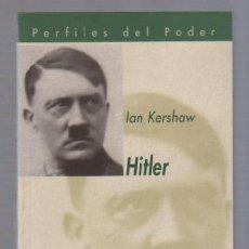 Libros de segunda mano: HITLER POR IAN KERSHAW. PERFILES DEL PODER. BIBLIOTECA NUEVA. 2000. Lote 49629566