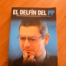 Libros de segunda mano: EL DELFIN DEL PP. PABLO MONTESINOS ED. CIUDADELA 2010 268 PAG. Lote 49678094