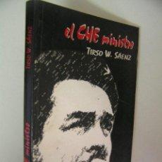 Libros de segunda mano - el che ministro,tirso saenz,2005, testimonio de un colaborador ¡ raro descatalogado ! ref crstl a1 - 49723571