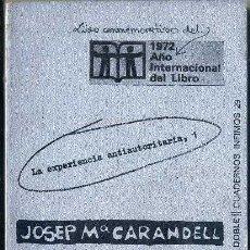 Libros de segunda mano: JOSEP Mª CARANDELL : LAS COMUNAS (TUSQUETS, 1972). Lote 49911433