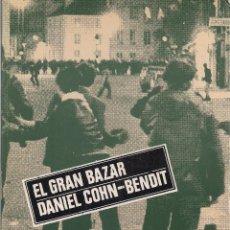 Libros de segunda mano: DANIEL COHN-BENDIT : EL GRAN BAZAR. (ED. DOPESA, TESTIMONIO DE ACTUALIDAD, 1976) . Lote 50035422