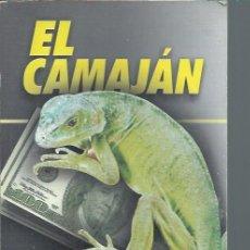 Libros de segunda mano: EL CAMAJÁN, ARLEEN RODRÍGUEZ, LÁZARO BARREDO, EDITORIA POLÍTICA LA HABANA 2003, RÚSTICA. Lote 50083024